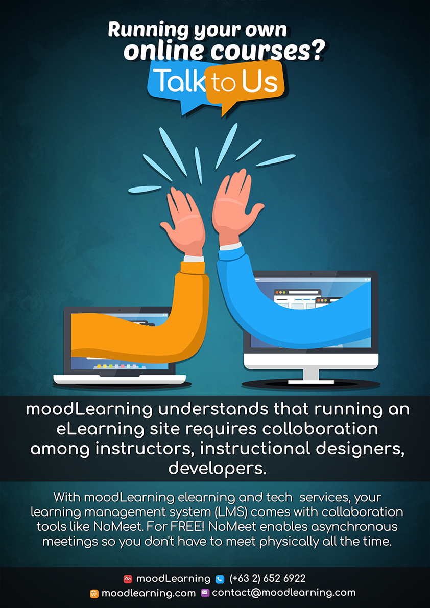 moodLearning understands that runningon eLearning site requires collaboration among instructors, instructional designers, developers